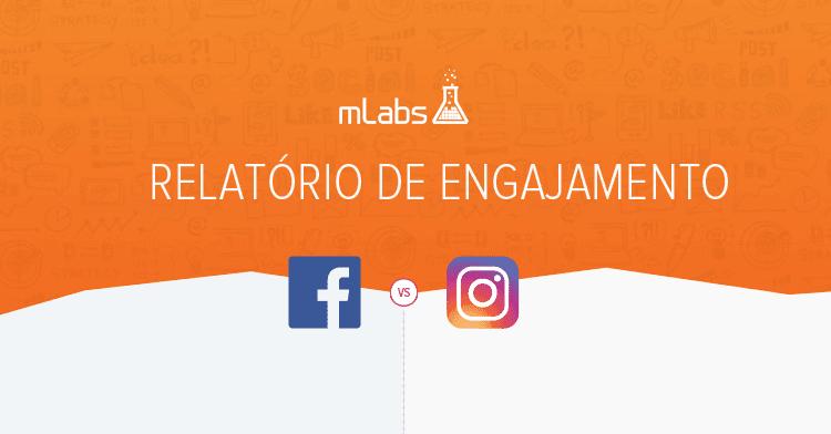 Relatório de engajamento Facebook vs Instagram