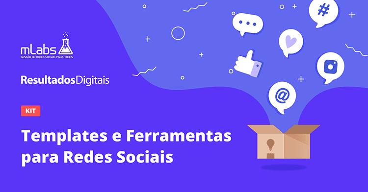 Kit Templates e ferramentas para redes sociais