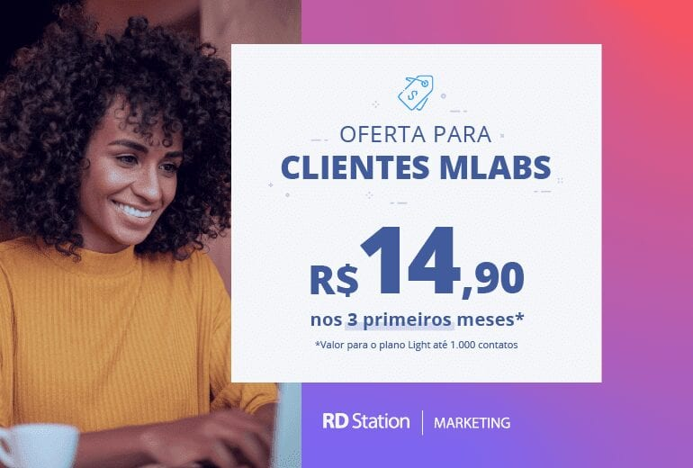 Banner destaca a oferta do RD Station Marketing para clientes mLabs, por R$ 14,90 nos três primeiros meses, no plano Light.