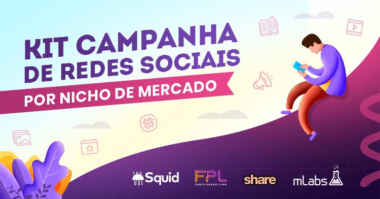 Kit Campanha de Redes Sociais por Nicho de Mercado