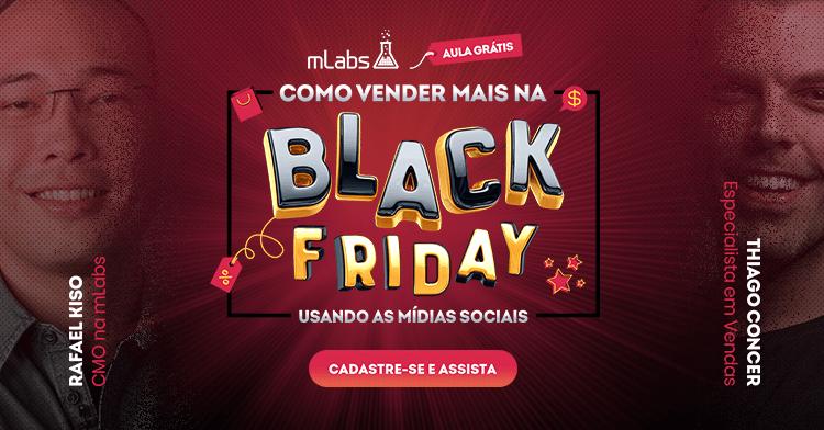 Como vender mais na Black Friday usando as mídias sociais