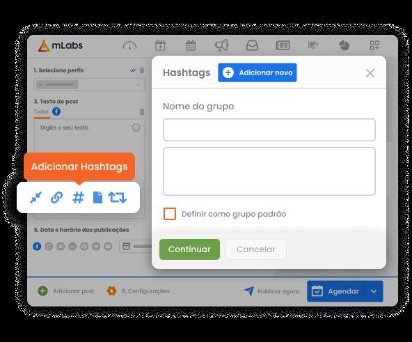 Imagem mostra a tela de agendamento de posts da mLabs com destaque para o módulo de criação de grupos de hashtags.