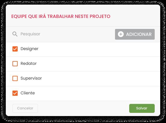 Imagem mostra tela de seleção de equipe envolvida em um projeto gerenciado pelo Workflow da mLabs. Na imagem, estão selecionados a função de designer e cliente.