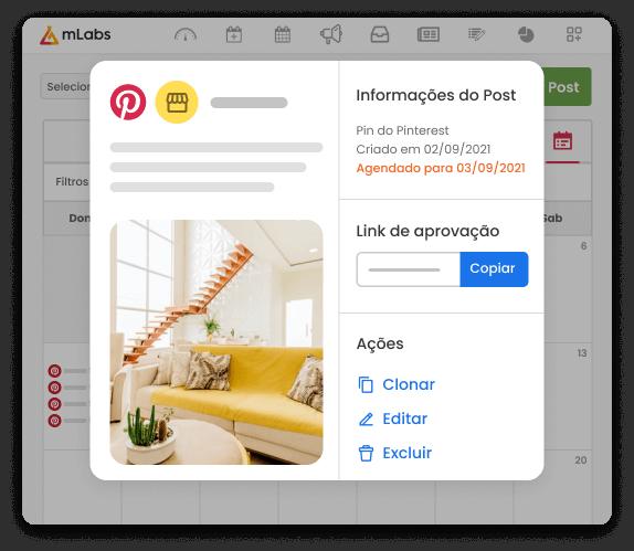 Imagem mostra a tela do calendário da mLabs, com uma lista de post para o Pinterest programados. Sobre a imagem, o card de informações do Post com as opções de clonar, editar e excluir.